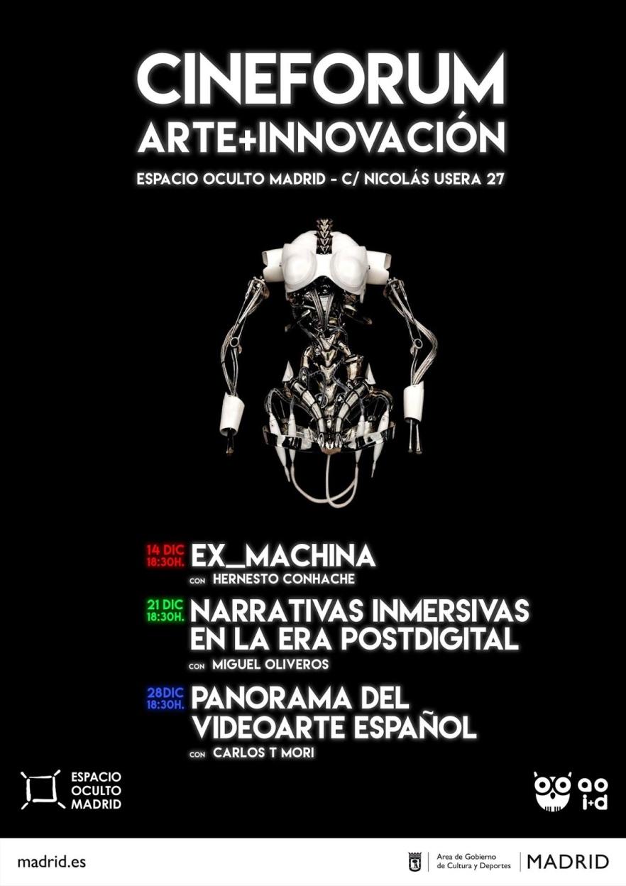 [Narrativas inmersivas en la era postDigital] @CineForum |Arte+Innovación| ESPACIO OCULTO, MADRID.jpg